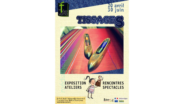 Tissages - du 20 avril au 30 juin 2018